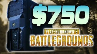 $750 Player Unknowns BATTLEGROUNDS Gaming PC