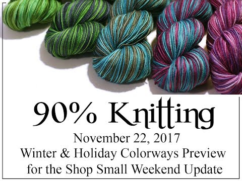 90% Knitting - Winter & Holiday Colorway Shop Update Preview for Shop Small Weekend