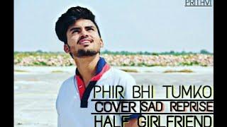 Download Lagu Phir Bhi Tumko Chahunga | Arijit Singh | Half Girlfriend | Prithvi Rai MP3
