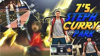 NBA 2K17 7ft5 STEPH CURRY DEMIGOD ON MYPARK *MUST WATCH* 99 OVERALL ALL HALL OF FAME BADGES