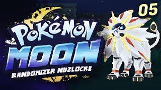SOLGALEO MORE LIKE SOLGLMAO. | Pokemon Moon Randomizer Nuzlocke - 05 w/ TheHeatedMo