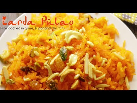 Zarda Rice - Sweet Rice Cooked in Ghee & Dry Fruits