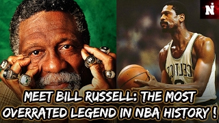 Meet Bill Russell: The Man With The Most Overrated Career In NBA History !