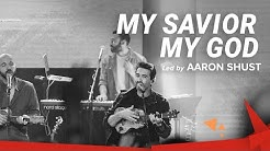 My Savior My God // @Aaron Shust  // LIVE in Jerusalem