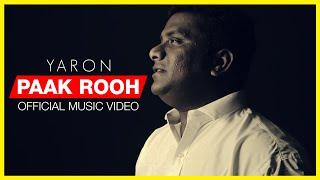 Paak Rooh Official Music Video | Yaron | Vijay Dan ft. Mark Tribhuvan