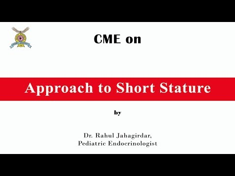 CME On Approach To Short Stature  By Dr. Rahul Jahagirdar