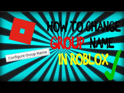 How To Change Group Name In Roblox 2020 Updated Technique