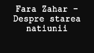 Fara Zahar - Despre starea natiunii