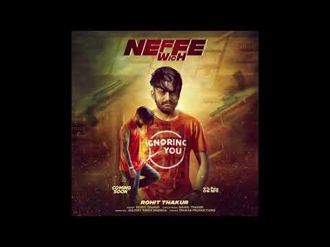 Neffe Wich || Rohit Thakur  Rahul Thakur || New punjabi song 2017 [ Dummy Version]