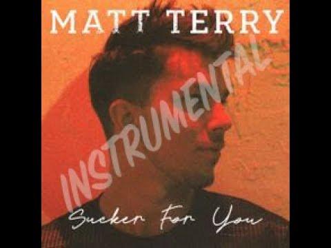 Sucker For You - Matt Terry Instrumental...
