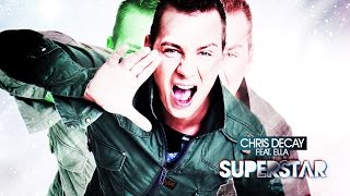 Chris Decay feat. DJ Ella - Superstar (DJ Gollum & Empyre One Remix)