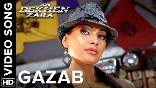 Gazab (Full Video Song) | Aa Dekhen Zara