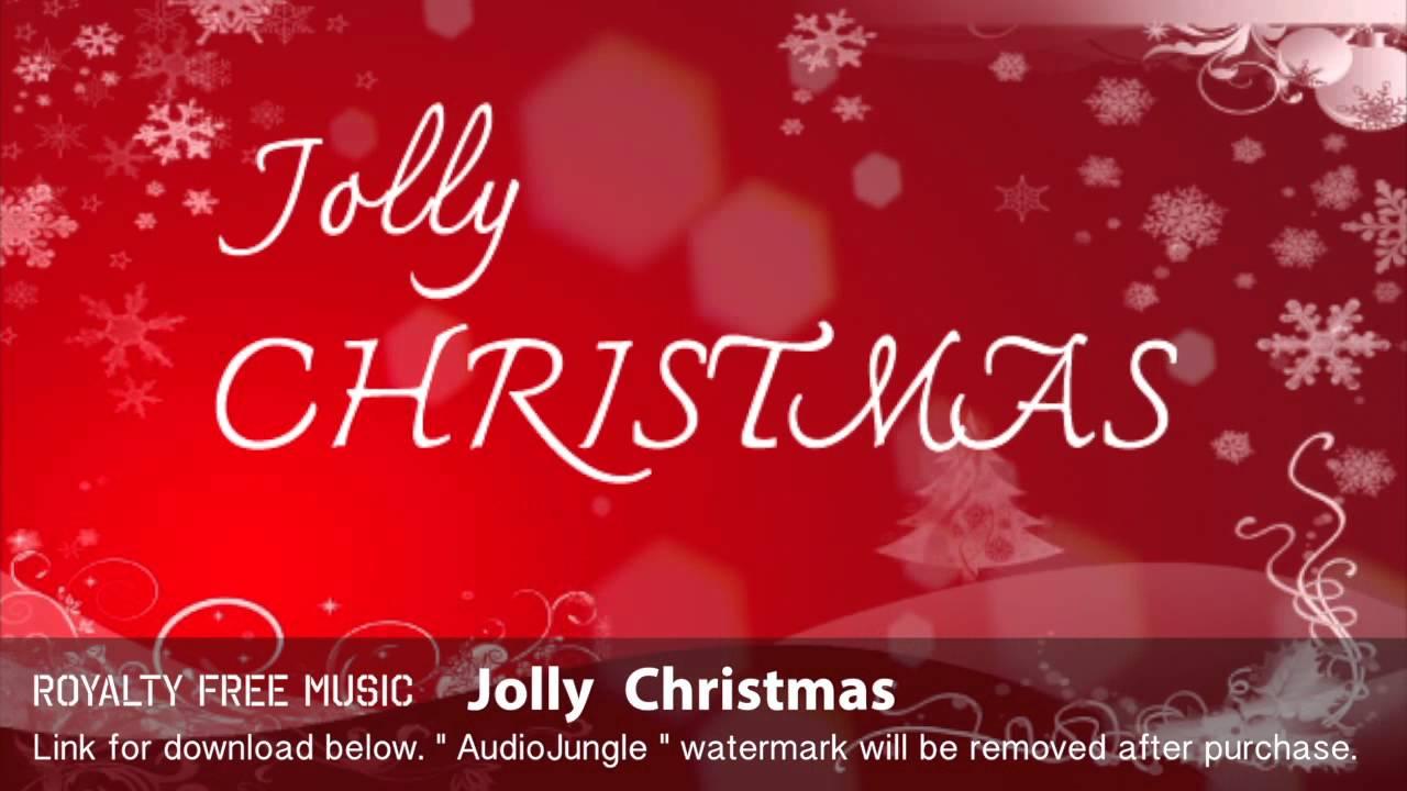 Jolly Christmas - Instrumental / Background Music (Royalty Free Music) - YouTube