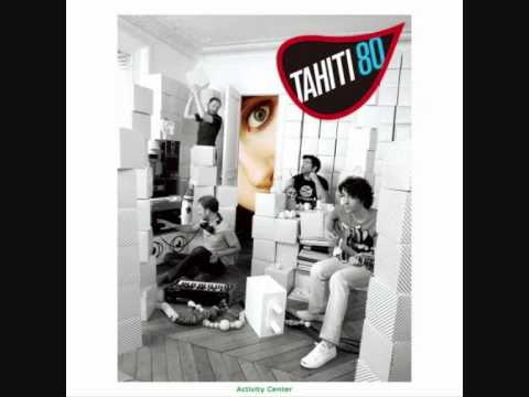 Tahiti 80 - Tune In