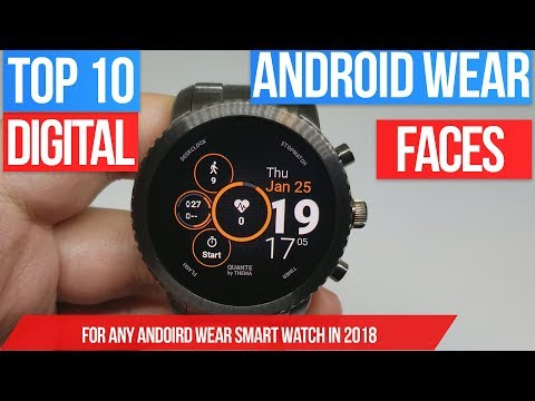 Top 10 Android Wear Digital Watch Faces - Best Faces For Your Android Wear Smart Watch - 2018