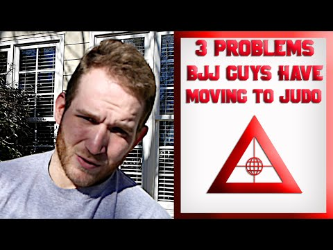 3 Problems BJJ guys have moving into Judo