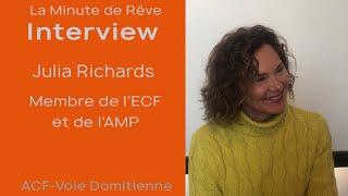 La Minute de Rêve - Interview Julia Richards