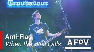 ANTI-FLAG - When the Wall Falls | A Fistful of Vinyl @ Troubadour
