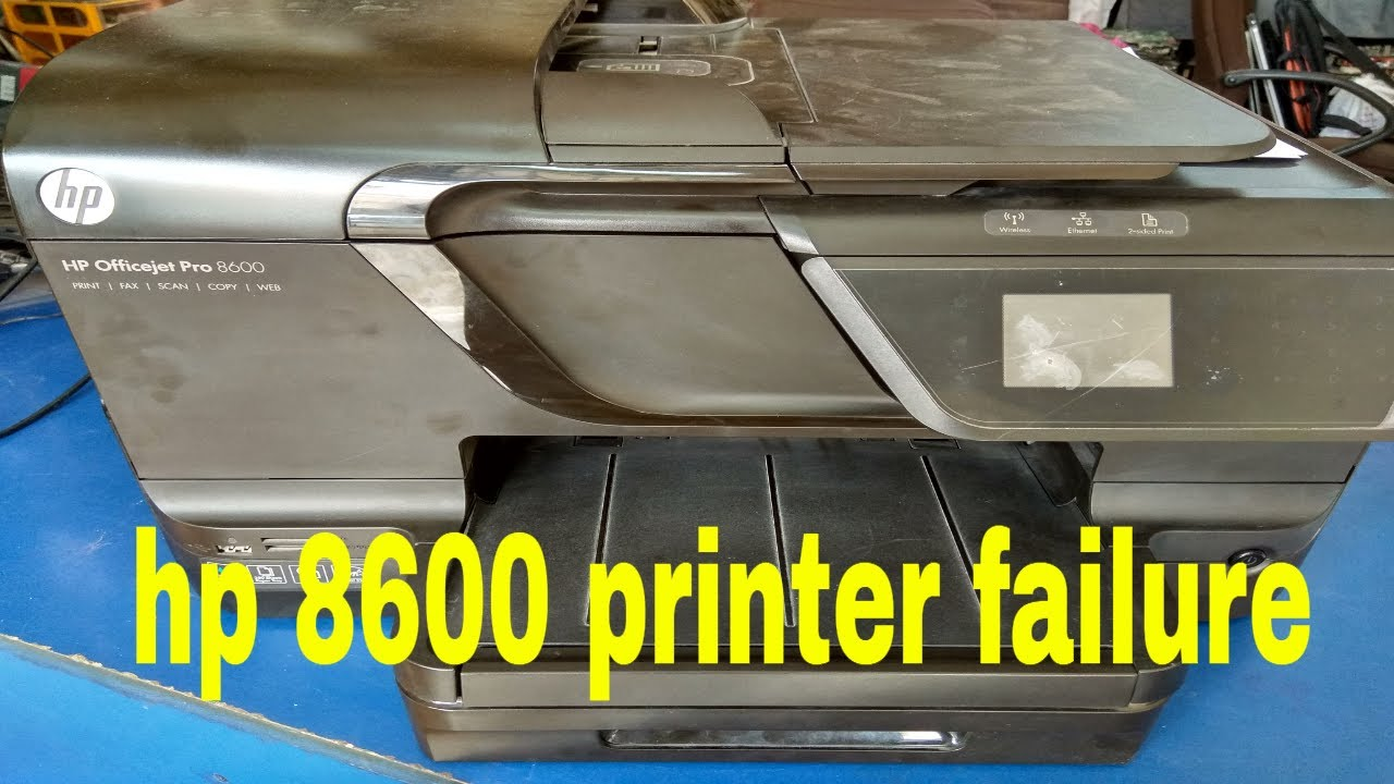 How to fix hp officejet pro 8600 printer failure error