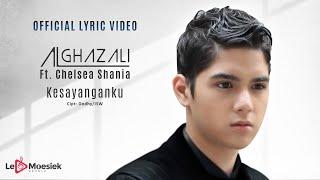 Download Al Ghazali Ft  Chelsea Shania - Kesayanganku (Official Lyric Video)