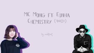 MC MONG - Chemistry (케미) ft. Eunha (Color-Coded-Lyrics (Han/Rom/Eng))