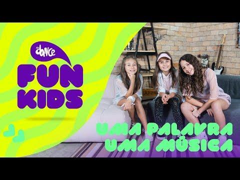FunKids  TAG: Uma Palavra Uma Música ft Rafa Gomes  FitDance Teen