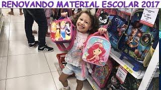 RENOVANDO MATERIAL ESCOLAR 2017 - comprando - Victor e valentina