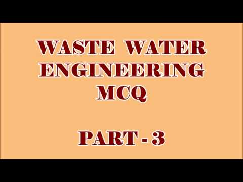 CIVIL ENGG MCQ || WASTE WATER ENGINEERING 100 OBJECTIVE QUESTIONS AND ANSWERS || PART -3