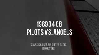 1969 04 08 Seattle Pilots vs Angels Complete Radio Broadcast (Dick Enberg + Don Wells)