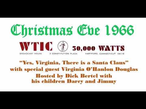 Christmas Eve 1966 | Virginia O'Hanlon Douglas | WTIC Radio | Hartford, Connecticut | Dick Bertel