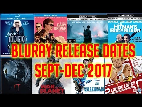Bluray Release Dates Sept-Dec 2017