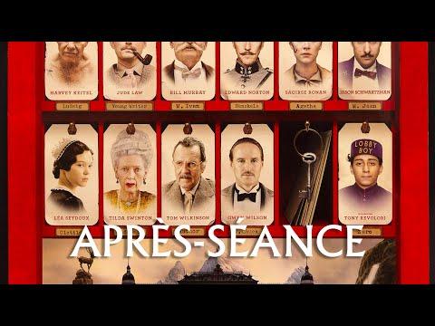 L'APRÈS-SÉANCE - The Grand Budapest Hotel streaming vf