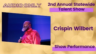 Crispin Wilbert : Audio Only:  Show Performance  - LFOA, Inc  2nd A.S.T.S