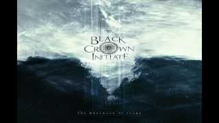 Black Crown Initiate - Great Mistake