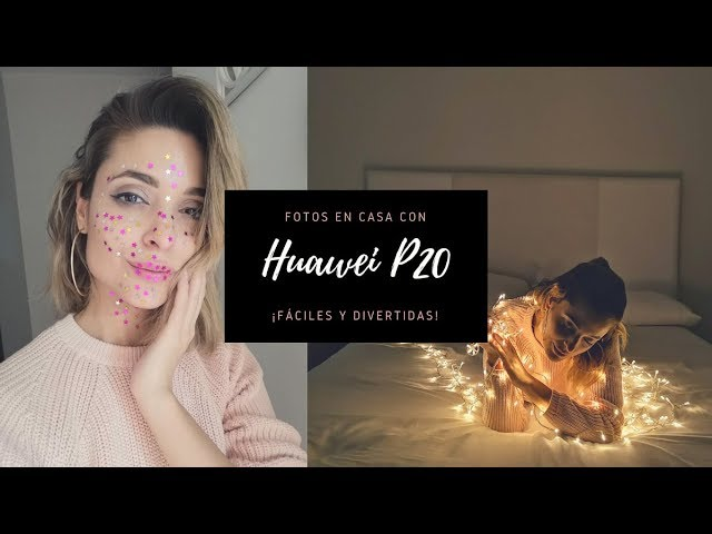 Cuatro fotos creativas con tu Huawei P20 sin salir de casa