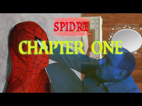 Spidre: Chapter One