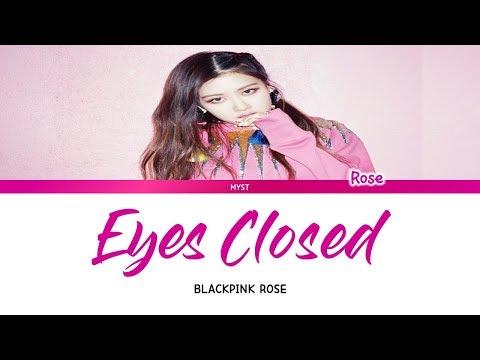 ROSE (BLACKPINK) - EYES CLOSED (LYRICS ENG| INDO) Sub Indo | Lirik Terjemahan