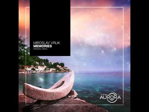 Miroslav Vrlik- Memories (Original Mix)