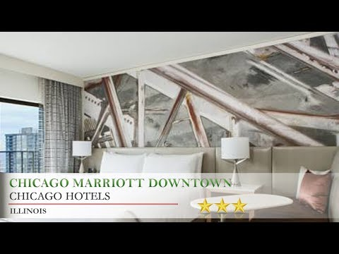 Chicago Marriott Downtown Magnificent Mile Chicago Hotels