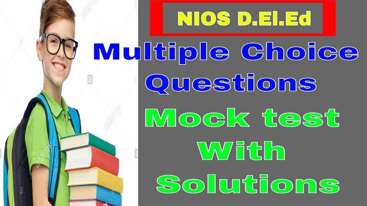 MCQ Mock Test NIOS D El Ed  Multiple Choice Questions