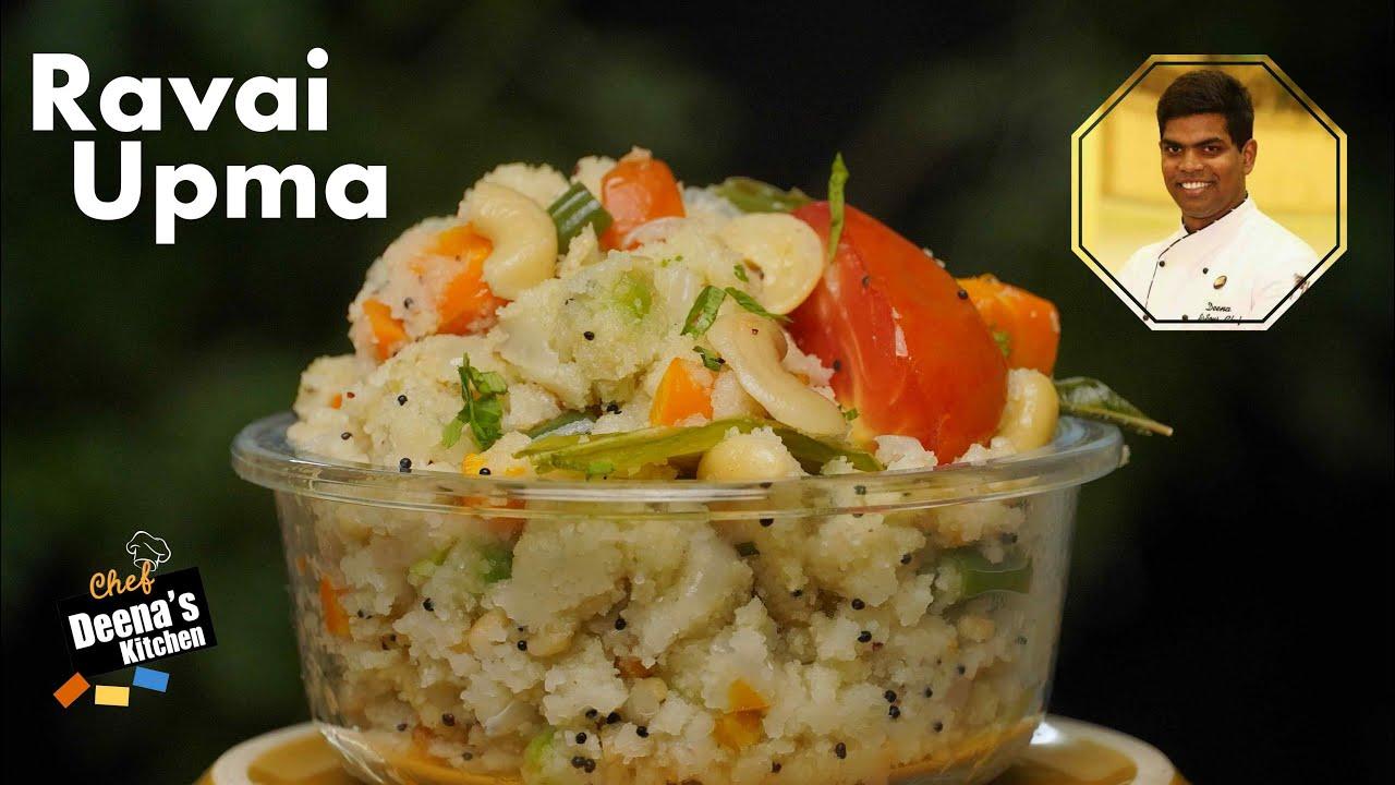 ரவா உப்புமா | How to Make Rava Upma Recipe In Tamil | CDK 569 | Chef Deena's Kitchen