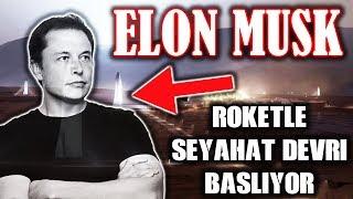 Elon Musk - ROKETLE Seyahat Devri Başlıyor! (BFR) | Full HD