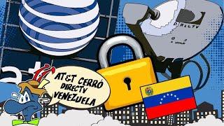 AT&T cierra Directv Venezuela  | SANCIONES | DTH | HormigaTV