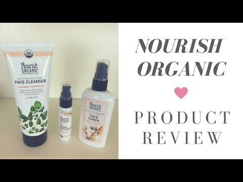 Nourish Organic Product Review: Face Cleanser, Face Serum, and Face Toner