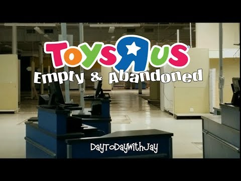 Toys R Us Empty - Abandoned & Gutted 2018