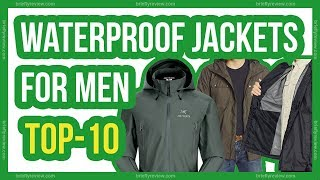 Top 10: Best waterproof jackets for men 2018