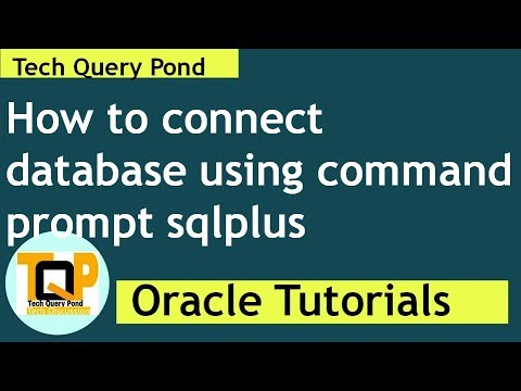 Oracle SQL Tutorial : How to connect oracle database using sqlplus command  line