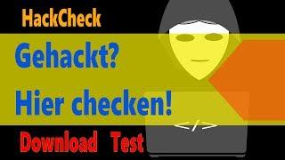 Hier prüfen, ob dein E-Mail-Account gehackt wurde! HackCheck Test & Download