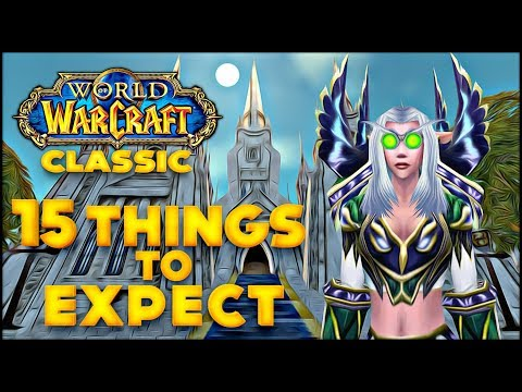 15 Things To Expect in Classic WoW if You Never Played Vanilla World