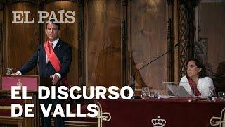 """VALLS   Su discurso en pleno de BARCELONA: """"No hay presos políticos ni exiliados"""""""